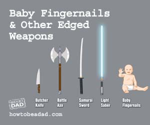 Baby Fingernails and Other Deadly Edged Weapons