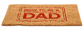 How To Be A Dad Welcome Mat