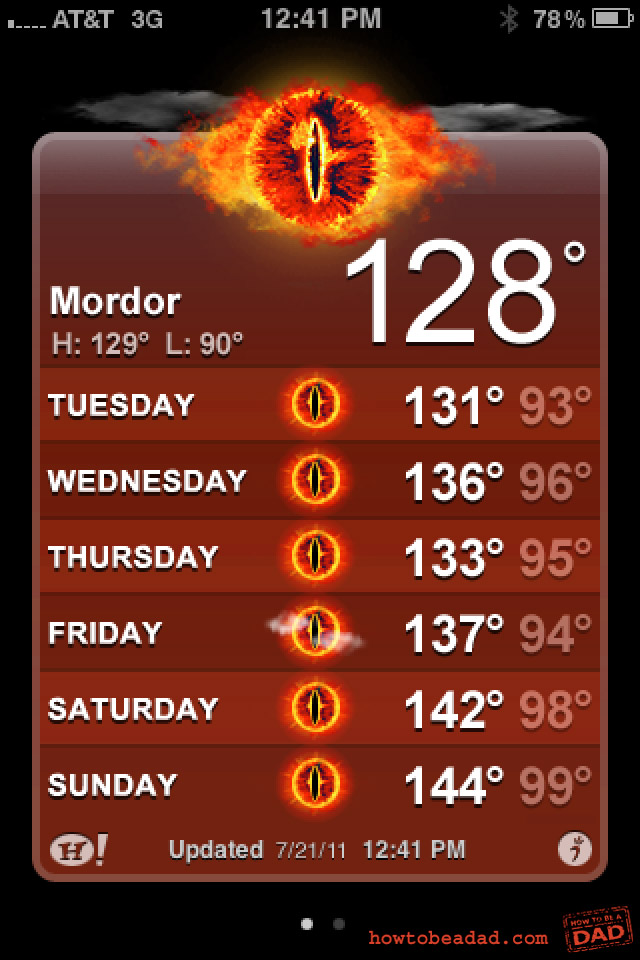 Lord of the Rings Mordor iPhone Weather App Hot Day