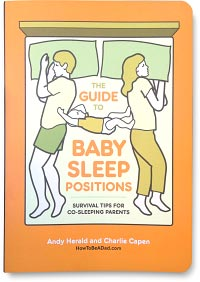 Guide to Baby Sleep Positions Book Andy Herald and Charlie Capen