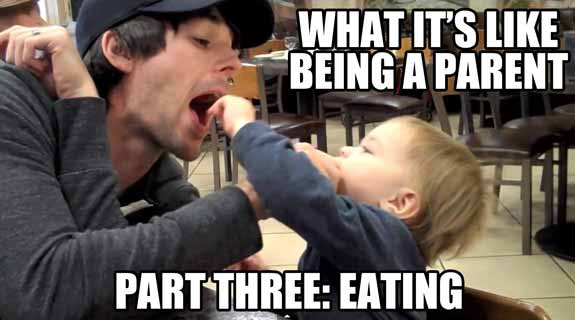 What is it like being a parent? This is how it feels to try to get your kid to eat.