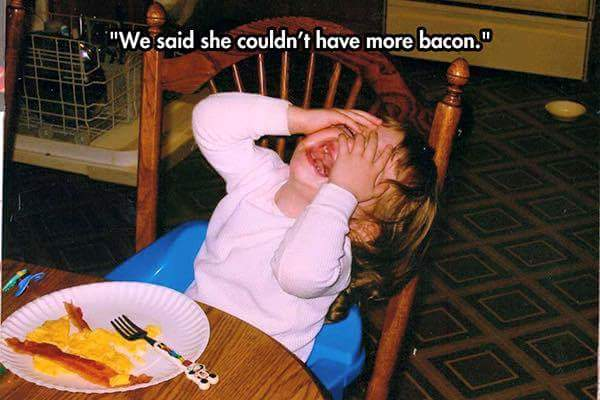 reasonmykidiscrying-morebacon