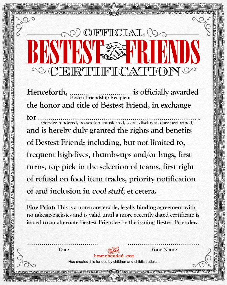 Certificate of Bestest Friendship howtobeadad com if kids had legal documents (5 joke templates)