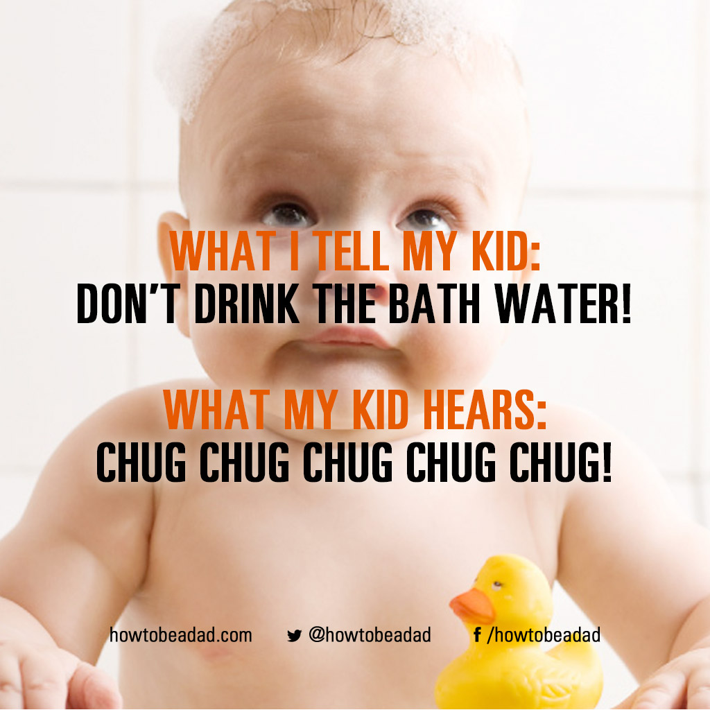 what-i-tell-my-kid-chugchug