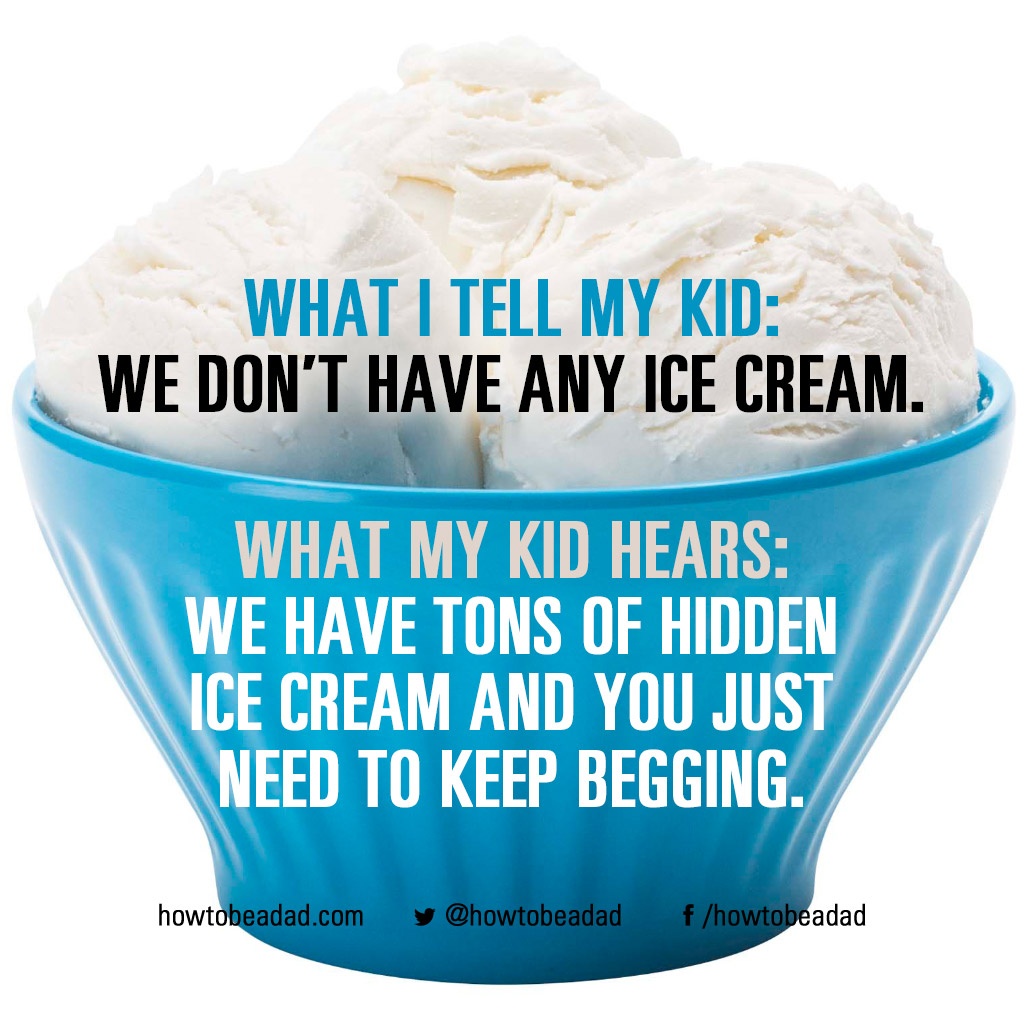 what-i-tell-my-kid-icecream