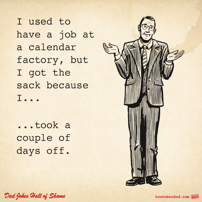 Dad jokes pt 9 work life calendar factory