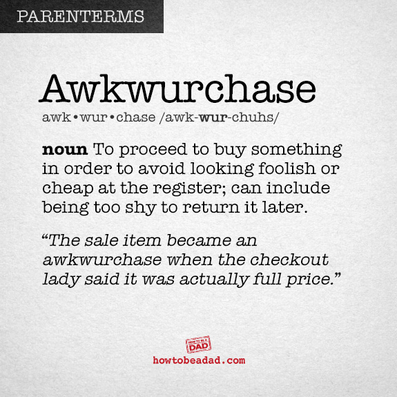 Parenterm funny made up parent words awkwurchase