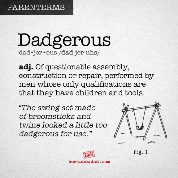 Parenterm funny made up parent words Dadgerous