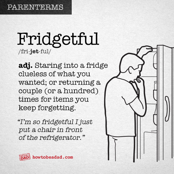 Parenterm funny made up parent words on fridgetful