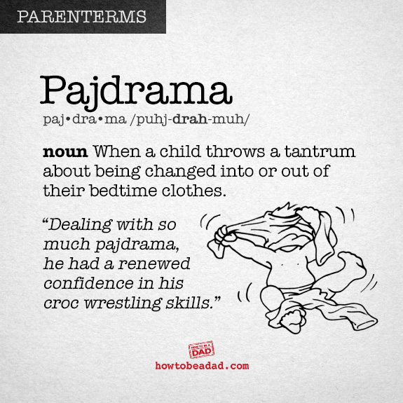 Parenterm funny made up parent words pajdrama