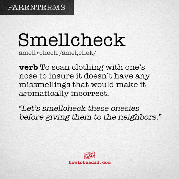 Parenterm funny made up parent words Smellcheck spellcheck